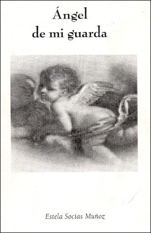 Poemario ángel de mi guarda
